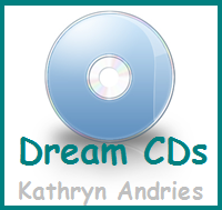 Dream CDs by Kathryn Andries