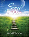 Soul Choices Workbook by Kathryn Andries