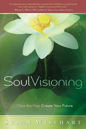 Soul Visioning by Susan Wisehart